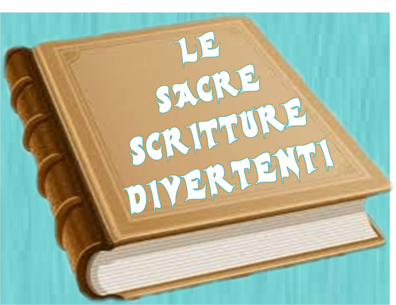 Le Sacre Scritture Divertenti