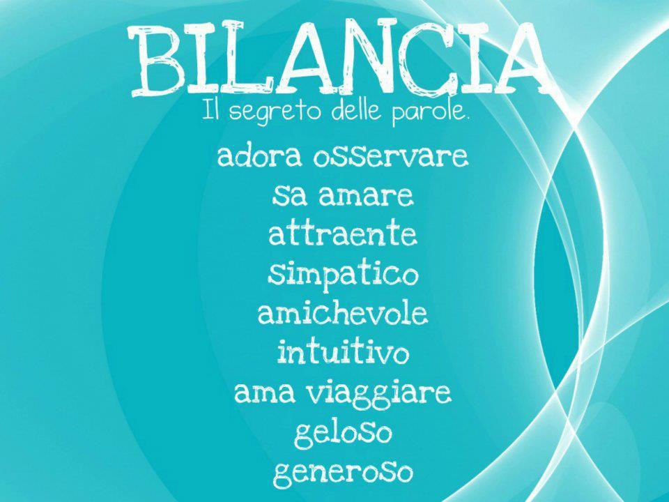 Aggettivi pè ogni segno zodiacale: BILANCIA - 13/09/2012