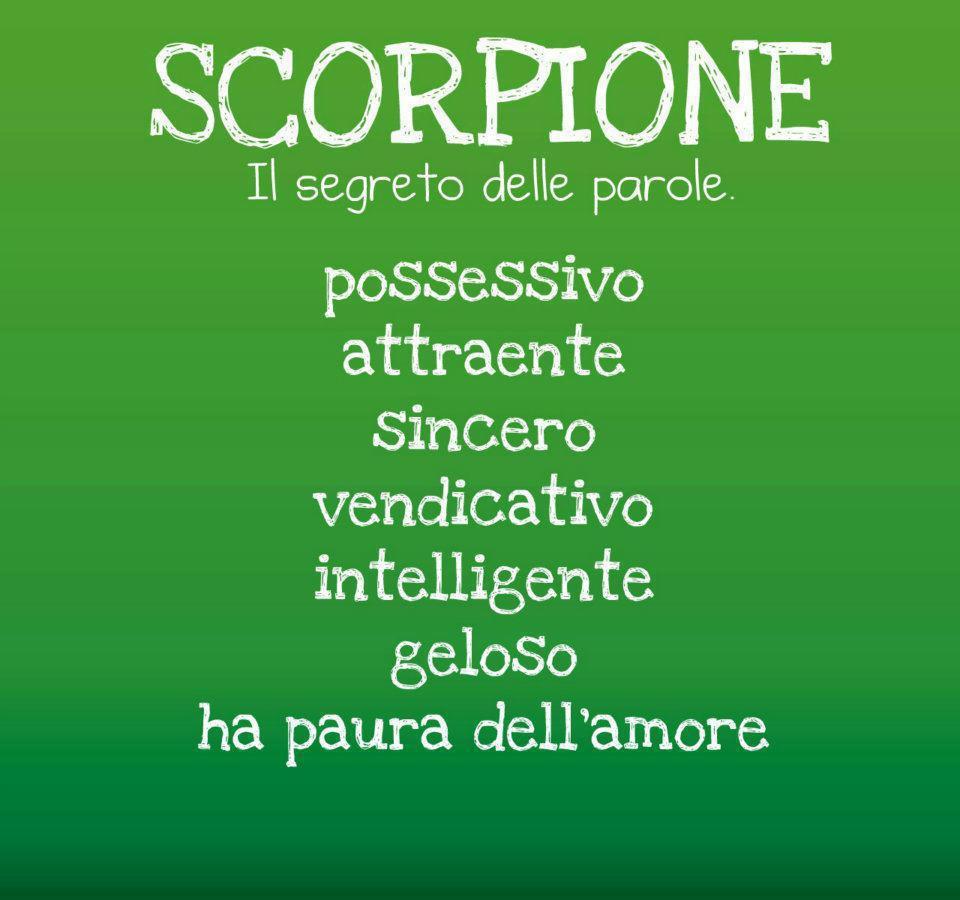 Aggettivi pè ogni segno zodiacale: SCORPIONE - 13/09/2012